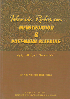 Islamic Rulings on Menstruation and Post Natal Bleeding