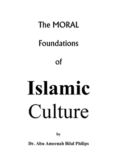 Moral Foundations of Islamic Culture