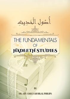 The Fundamental of Hadeeth Studies